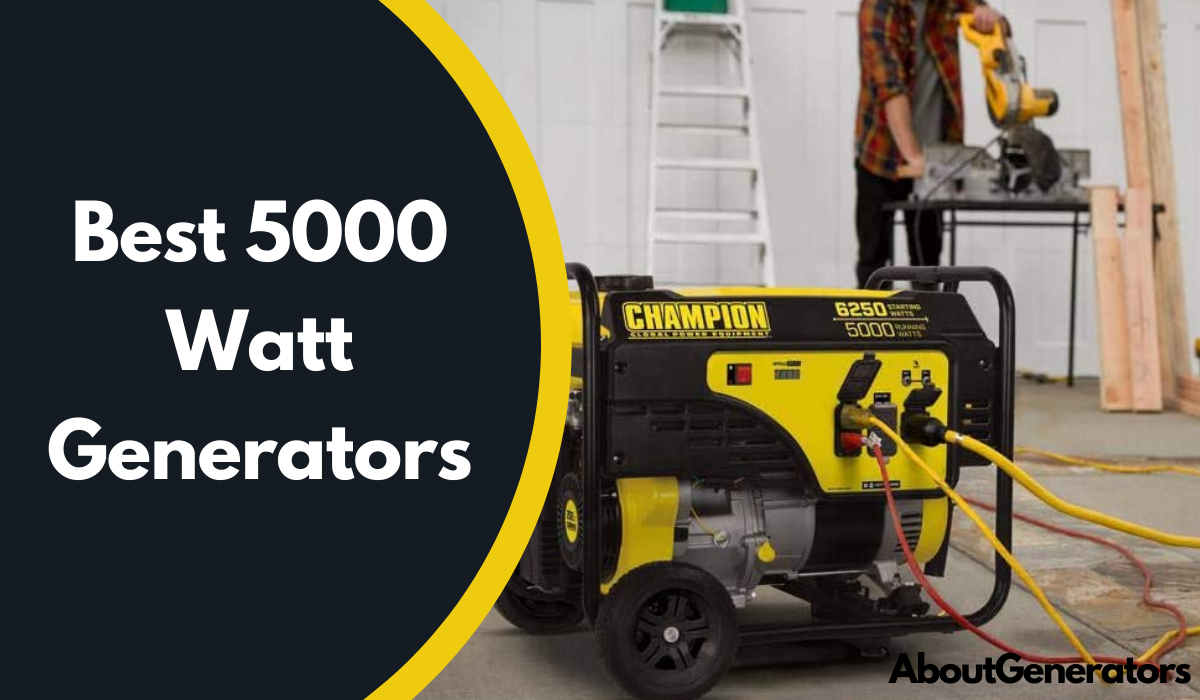 Best 5000 Watt Generators