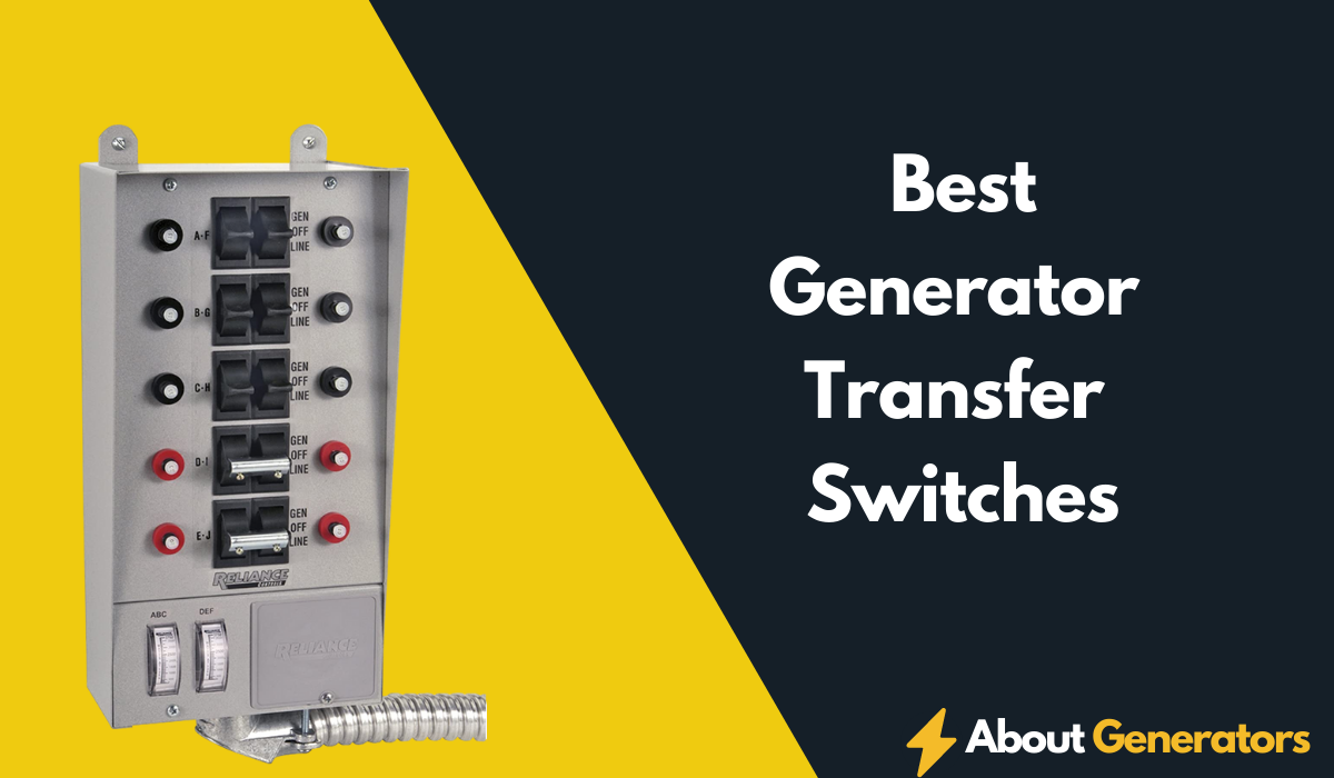 Best Generator Transfer Switches