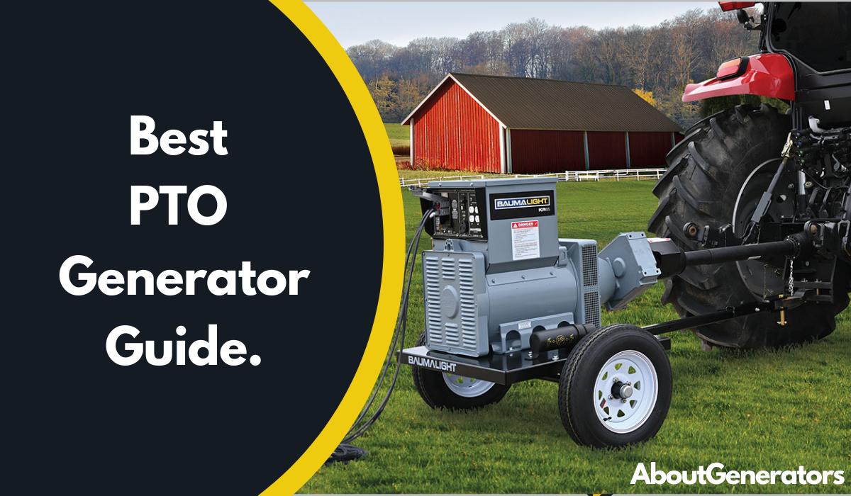 Best PTO Generator Guide