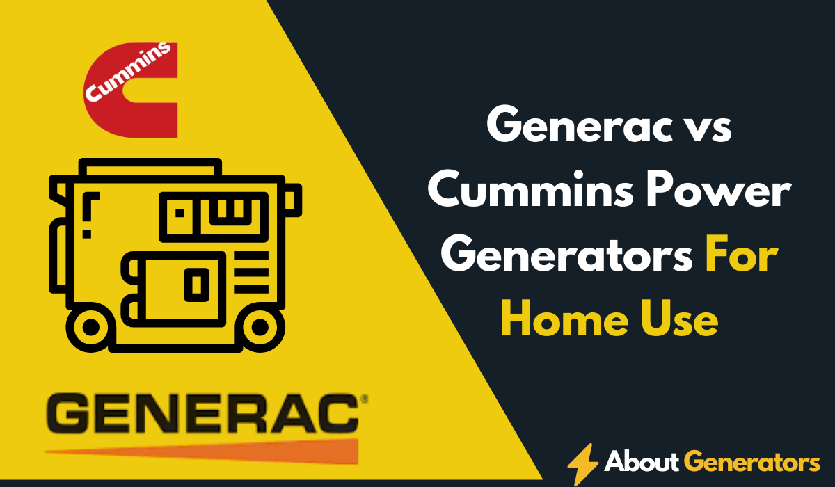 Generac vs Cummins Power Generators