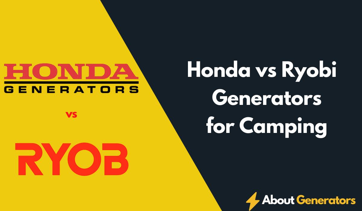 Honda vs Ryobi Generators